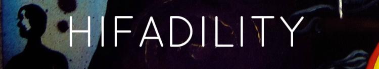 hifadility
